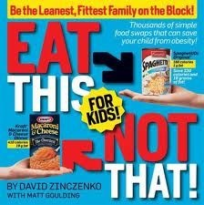 Eat This Not That - For Kids!