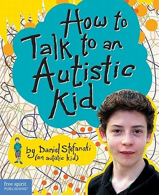 "Written BY a 14 year old with autism- who better to tell us what is going on inside their minds -and how they'd like us to reach out to them... ""How to Talk to an Autistic Kid"" by Daniel Stefanski is a great book to add to your shelf!"
