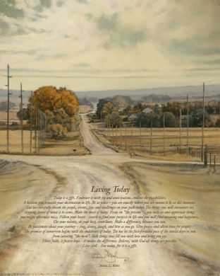 """Living Today"" ~ Inspirational poem and art by Bonnie L. Mohr"