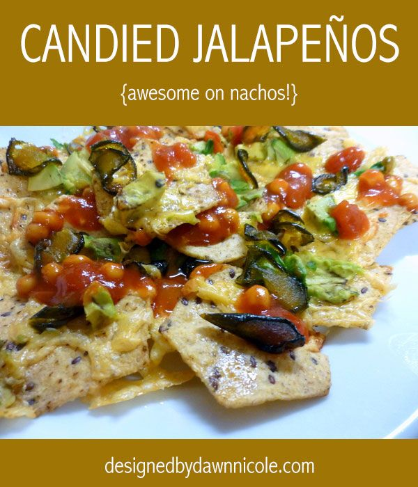 Candied Jalapeños recipe. Awesome on nachos! #cleaneating
