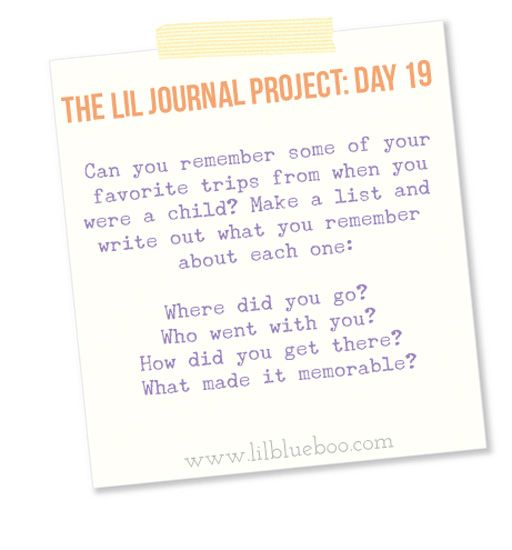 The Lil Journal Project Day 19 (Childhood Travels) via lilblueboo.com