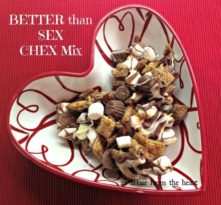 BETTER than SEX CHEX Mix | An Affair from the Heart