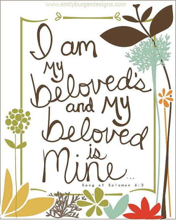 I am my beloved's and my beloved is mine... by EmilyBurgerDesigns, $20.00