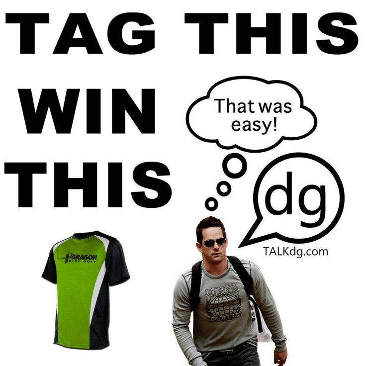 TALKdg TAG 4 SWAG Facebook Contest w/ Paragon Disc Golf - ENTER for FREE SWAG