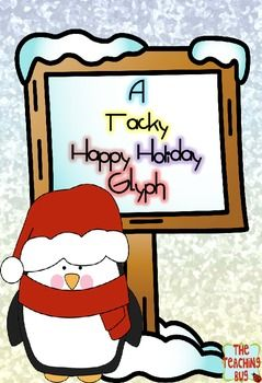 Tacky Happy Holiday Glyph-Free   For the Classroom   Pinterest