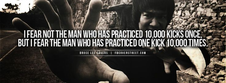 Found on fbcoverstreet comBruce Lee Quotes On Practice