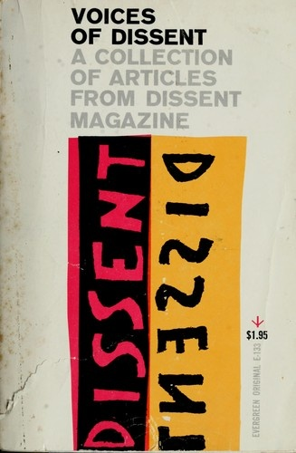 Voices of Dissent: A Collection of Articles from Dissent Magazine, Voices of Dissent