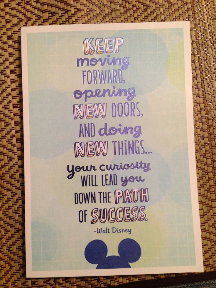 walt disney quote would be cute for a graduation card
