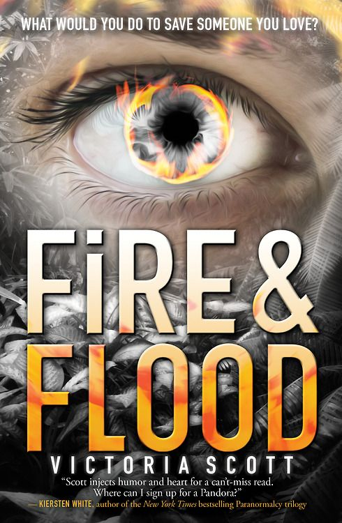 Fire & Flood - Victoria Scott, redesign, https://www.goodreads.com/book/show/16069167-fire-flood?ac=1