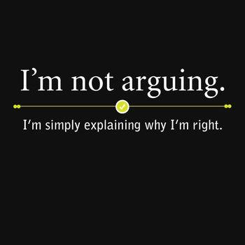 I'm not arguing...