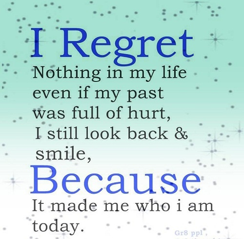 Quotes About Regret And Friendship : No regrets life quote quotes