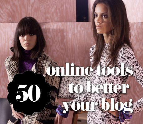 50 Online Tools to Better Your Blog, from heartifb.com