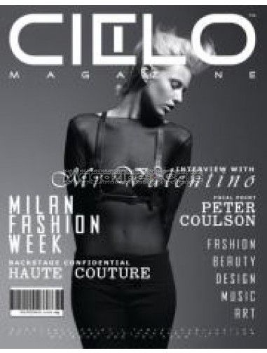 Cielo Magazine represents the many aspects of Fashion, Art, Design and