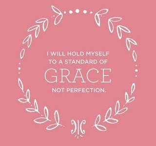 Grace, not perfection!