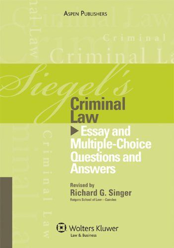 Answer choice criminal essay law multiple question series siegels