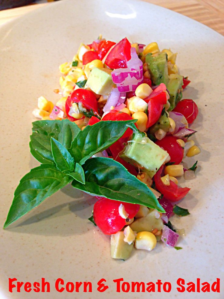 Fresh Corn and Tomato Salad | DeAnna Lee's Cooking Adventures | Pinte ...