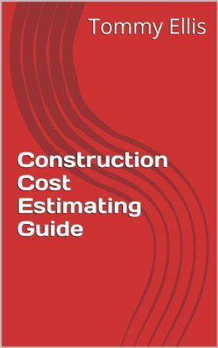 Construction Estimating Tips On Construction Estimating