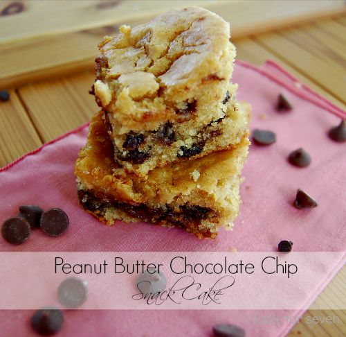 table for seven: Peanut Butter Chocolate Chip Snack Cake