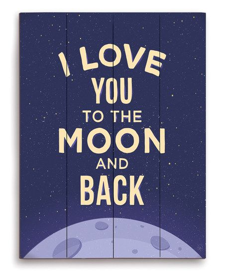 39 i love you to the moon and back 39 wall art. Black Bedroom Furniture Sets. Home Design Ideas