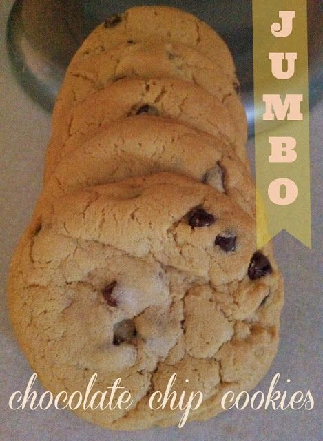 Jumbo Chocolate Chip Cookies | Recipes | Pinterest