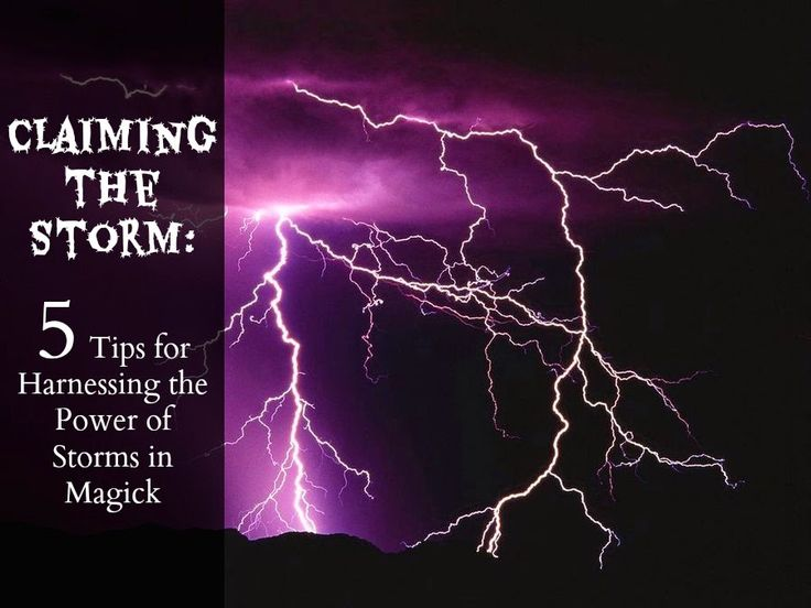 The Magick Kitchen: Claiming the Storm:  Tips for
