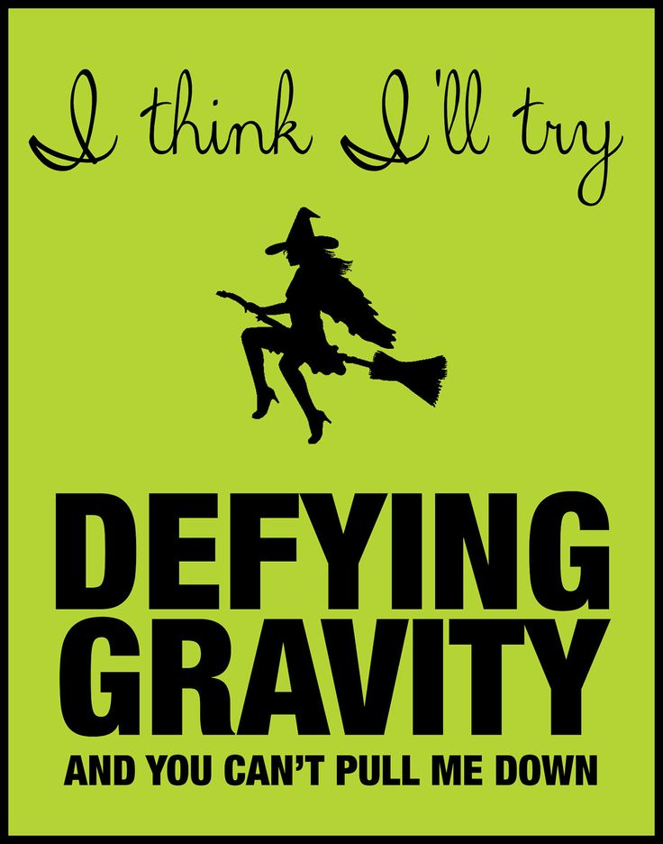 Quotes About Defying Gravity. QuotesGram