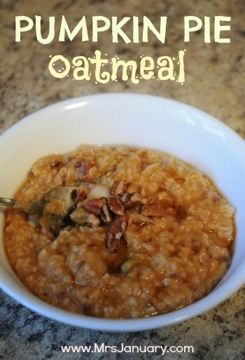 Pumpkin Pie Oatmeal | Breakfast | Pinterest
