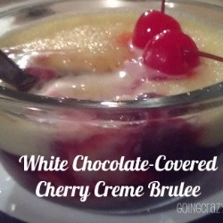 White Chocolate Cherry Creme Brulee recipe