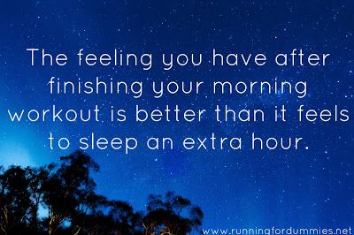 RUNNING FOR DUMMIES: A Dummies Guide to Waking up Early to Work Out  I don't care about the getting up early part (yet) but this is a great motivational running blog!