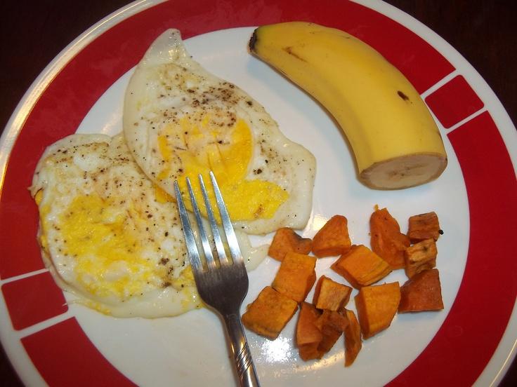 Day 4 Breakfast: Fried Eggs, Roasted Sweet Potatoes, 1/2 Banana
