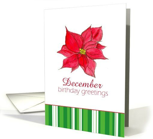 Happy December Birthday Greetings Red Poinsettia Flower #greetingcard: pinterest.com/pin/273312271110271129