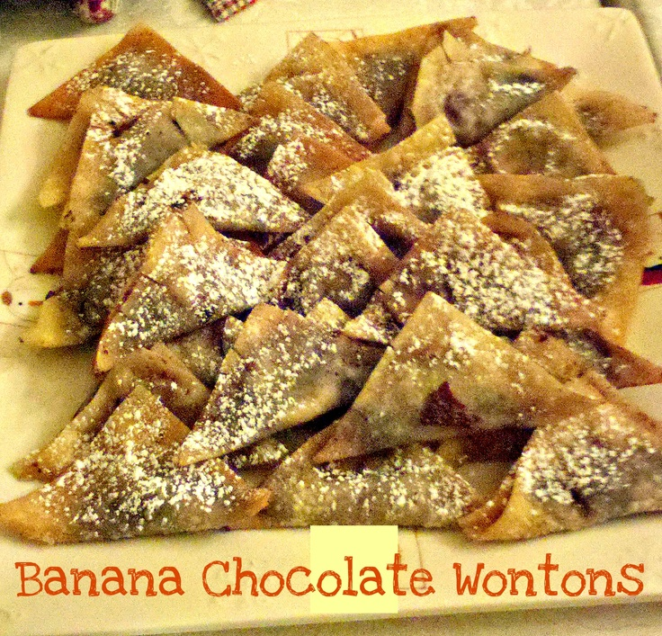 Banana Chocolate Wontons! they were a hit with the family and kids!