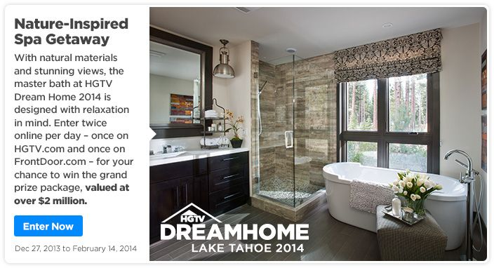 Dream Home Lake Tahoe 2014 – Enter twice online per day for your