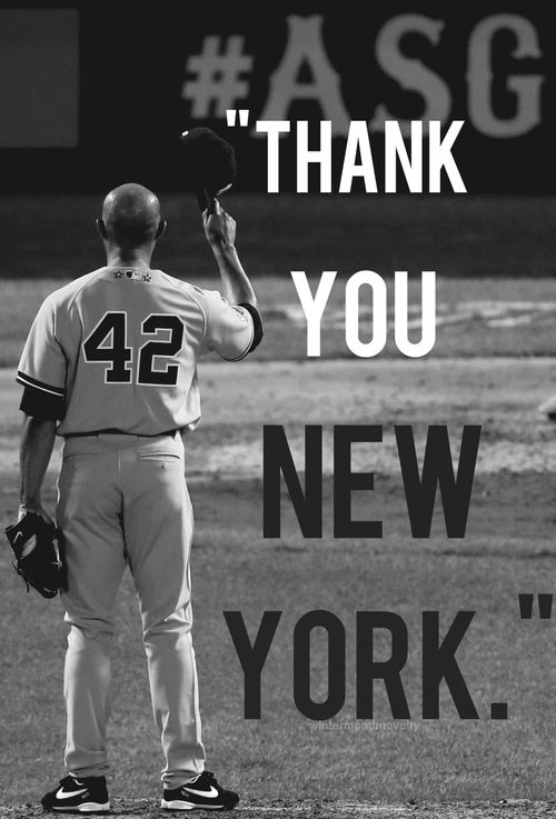 "NY Yankees  -  Mariano Rivera  ... ""It's been a pleasure."""