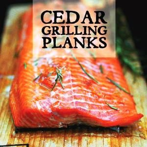 Cedar Grilling Planks: Plank Grilling adds a delicious smoky flavor to ...