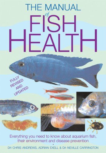 Manual of Fish Health: Everything You Need to Know About Aquarium Fish ...