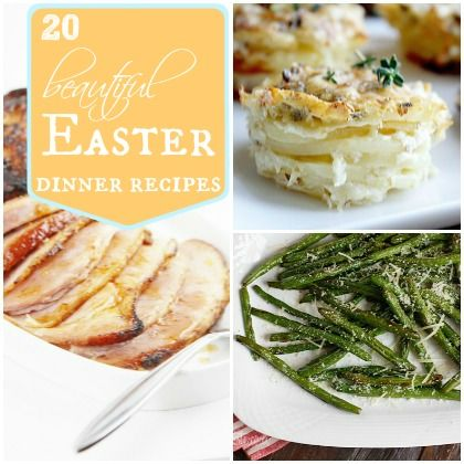 20 beautiful easter dinner recipes for Food for easter dinner