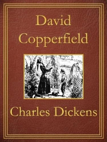 david copperfield by charles dickens The theme of course paper is simile versus comparative idiom: types and functions in the text the topicality of course work is of great importance because simile and.