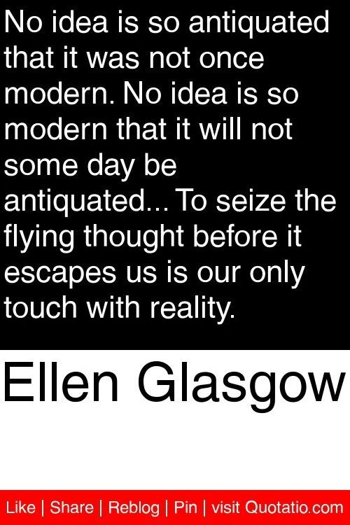Ellen Glasgow Quotes. QuotesGram