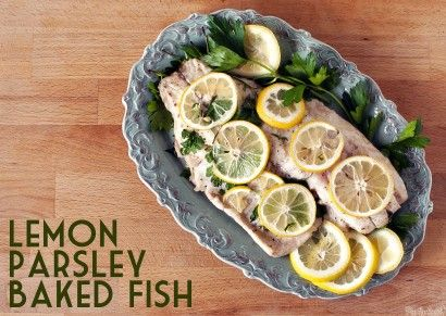 Lemon and Parsley Baked Fish | Recipe