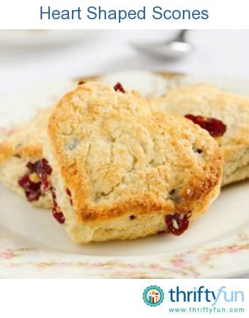 ... shaped scones are perfect for a special Valentine's day breakfast