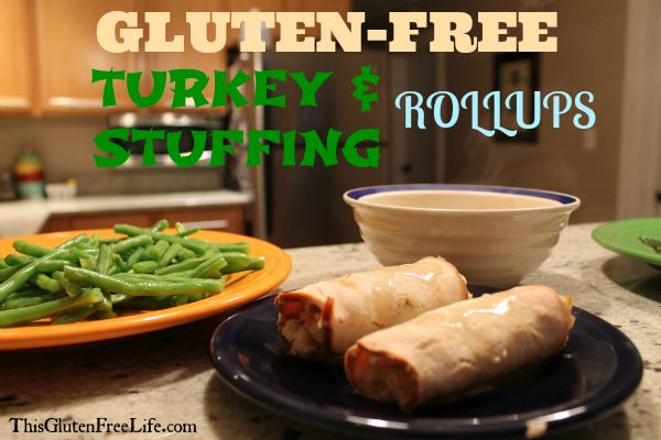 Gluten Free Turkey and Stuffing Rollups - Thanksgiving all year round!