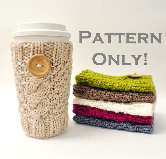 Mug Cozies Knitting Pattern : Knitted Cable Travel Mug Cozy Pattern