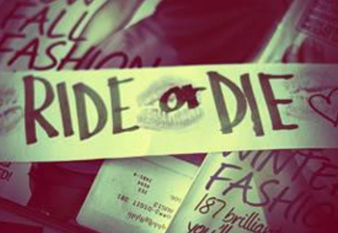 Ride or die chick quotes and sayings