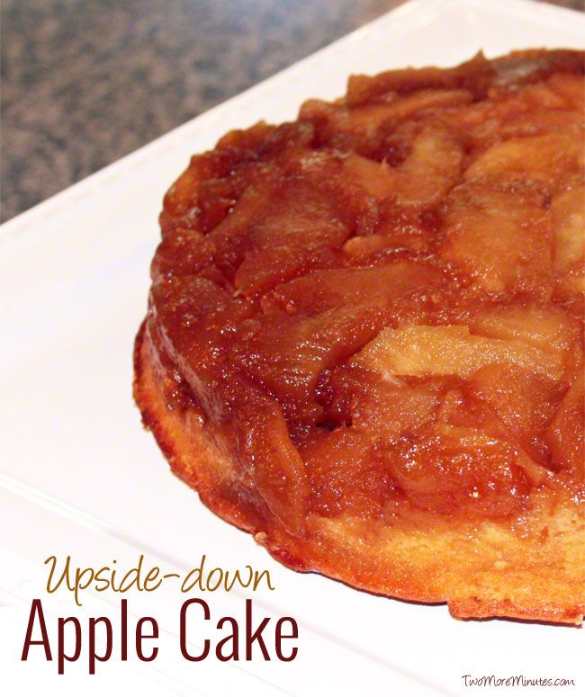 Upside Down Apple Cake Recipe | Best Of The Weekend Party!! | Pintere ...