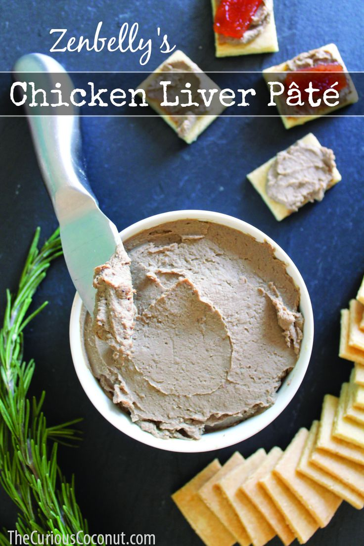Easy and delicious chicken liver pate from The Zenbelly Cookbook ...
