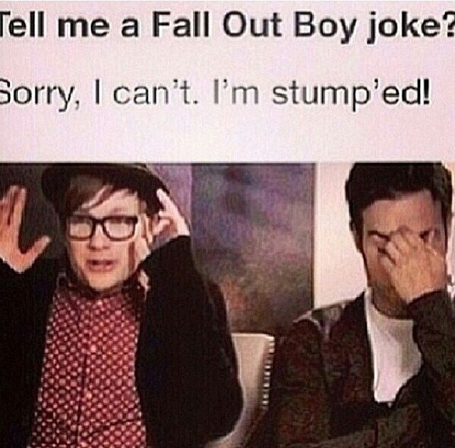 P Anthony Sammi Bad fall out boy jokes...