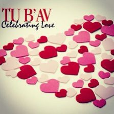 Tu B'av 2013 starts sunset 7/21. It's a day if love, rebuilding and ...