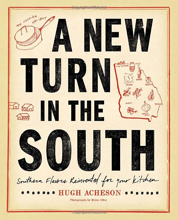 From Chef Hugh Acheson of Atlanta and Athens