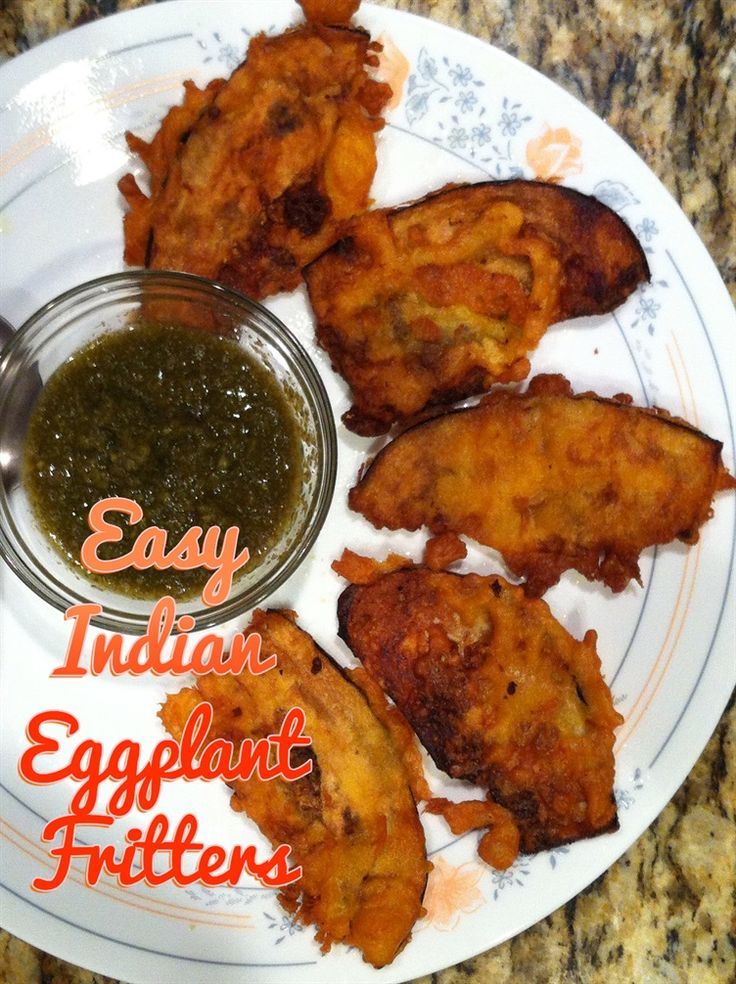 dish to make. Eggplants are dipped in a besan (chickpea) batter, fried ...